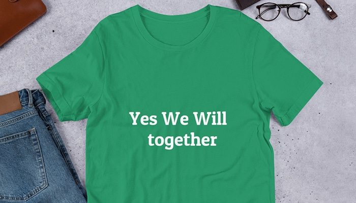 Yes We Will Together Shirt
